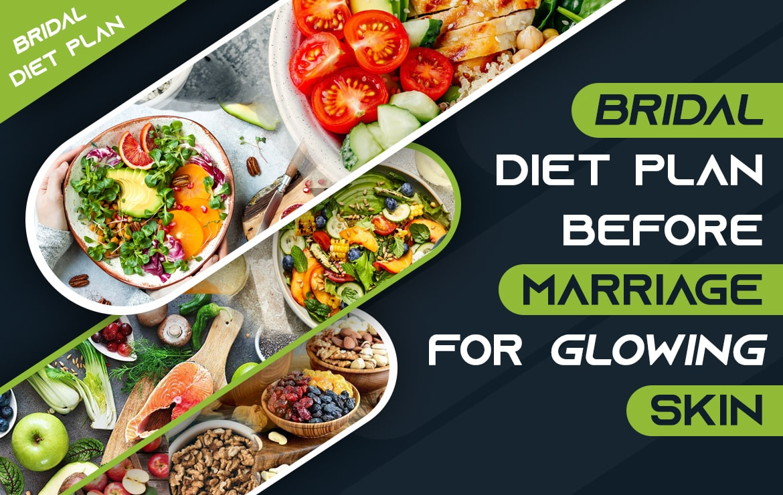 Bridal Diet Plan